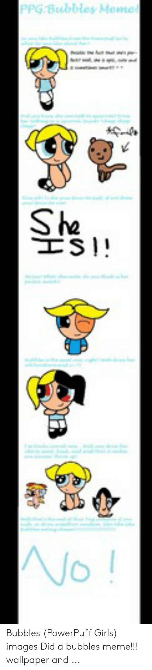 Girls, Meme, and Images: PPG Bubbley Meme Sha TS 0 Bubbles (PowerPuff