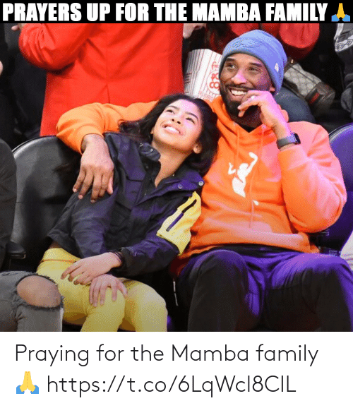family: Praying for the Mamba family 🙏 https://t.co/6LqWcl8CIL