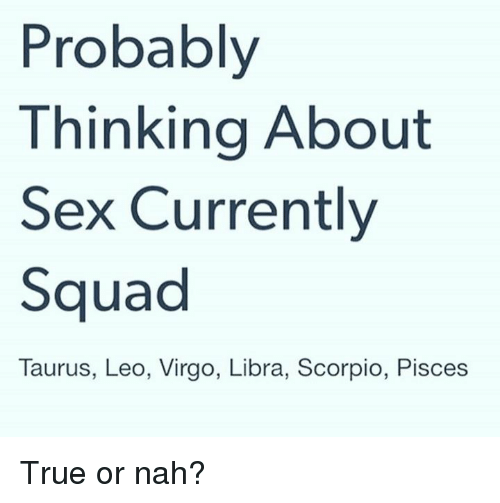 Virgos are the best in bed