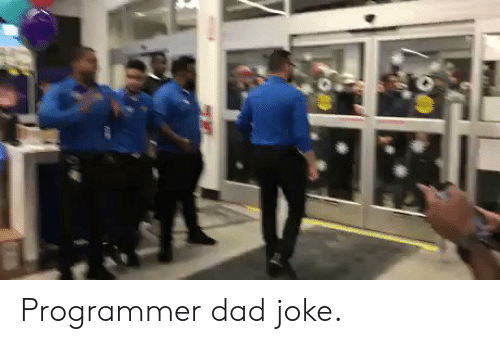 Because Its: programmer joke:  !false  It's funny  because it's true Programmer dad joke.