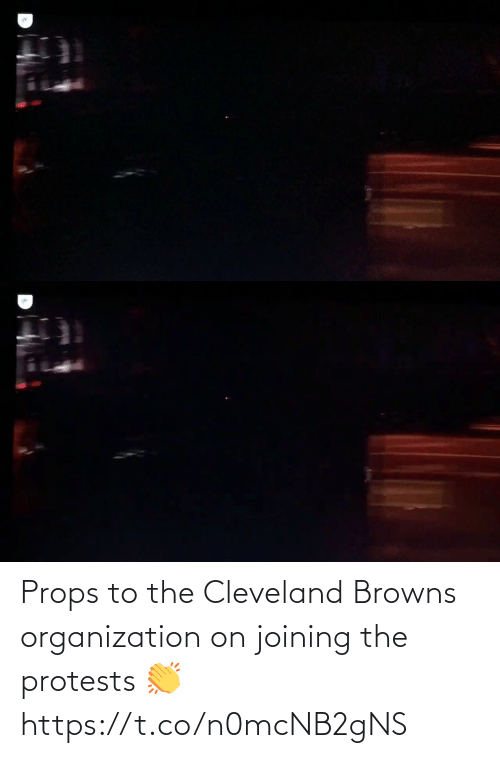 Protests: Props to the Cleveland Browns organization on joining the protests 👏 https://t.co/n0mcNB2gNS