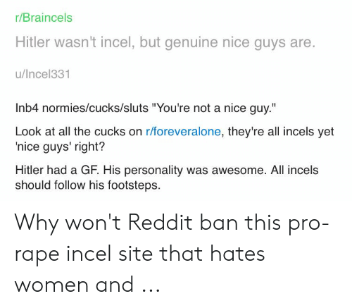 rBraincels Hitler Wasn't Incel but Genuine Nice Guys Are