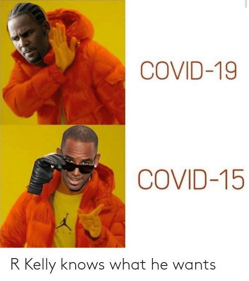 R. Kelly: R Kelly knows what he wants