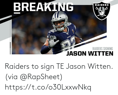 via: Raiders to sign TE Jason Witten. (via @RapSheet) https://t.co/o30LxxwNkq