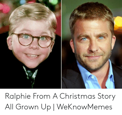 Christmas Story Meme.Ralphie From A Christmas Story All Grown Up Weknowmemes