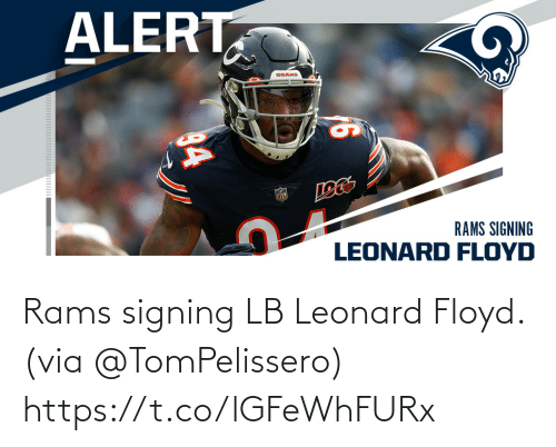 via: Rams signing LB Leonard Floyd. (via @TomPelissero) https://t.co/lGFeWhFURx