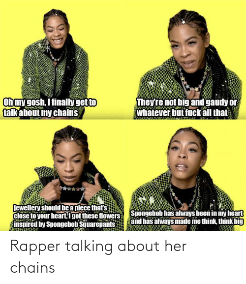 her: Rapper talking about her chains