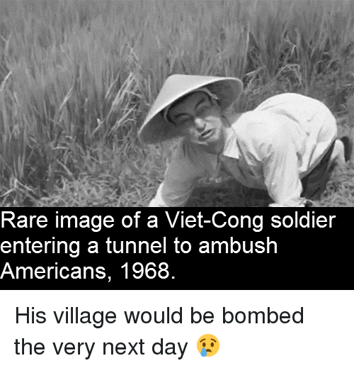 viet cong: Rare image of a Viet-Cong soldier  entering a tunnel to ambush  Americans, 1968. <p>His village would be bombed the very next day 😢</p>
