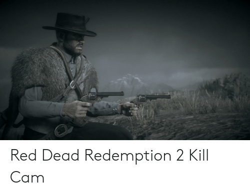 Red Dead Redemption, Red Dead, and Red: Red Dead Redemption 2 Kill Cam
