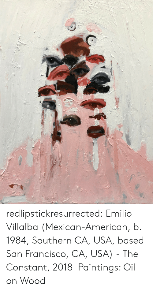 Paintings, Tumblr, and American: redlipstickresurrected:  Emilio Villalba (Mexican-American, b. 1984, Southern CA, USA, based San Francisco, CA, USA) - The Constant, 2018 Paintings: Oil on Wood
