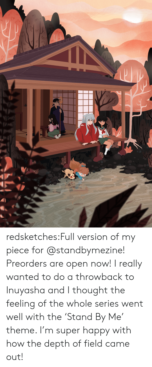 depth: redsketches:Full version of my piece for @standbymezine! Preorders are open now! I really wanted to do a throwback to Inuyasha and I thought the feeling of the whole series went well with the'Stand By Me' theme. I'm super happy with how the depth of field came out!