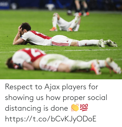 how: Respect to Ajax players for showing us how proper social distancing is done 👏💯 https://t.co/bCvKJyODoE