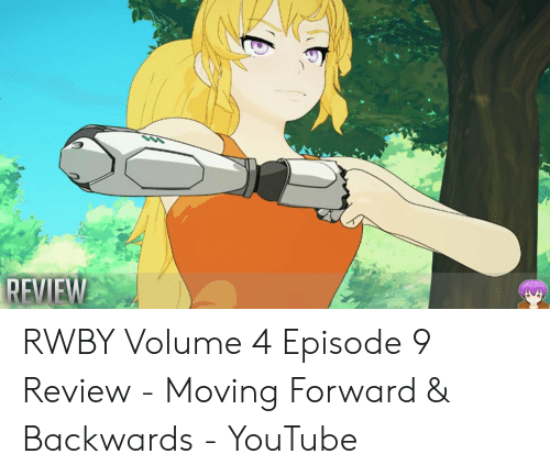 🐣 25+ Best Memes About Rwby Volume 4 Episode | Rwby Volume 4