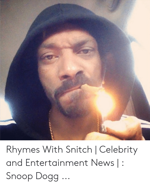 What Rhymes With Snitch