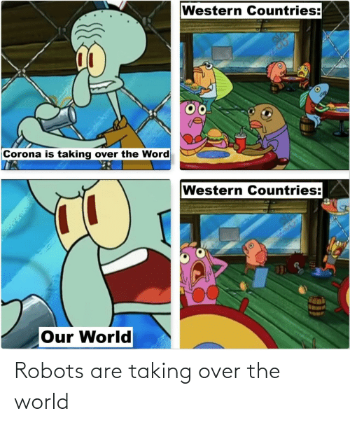 Are: Robots are taking over the world