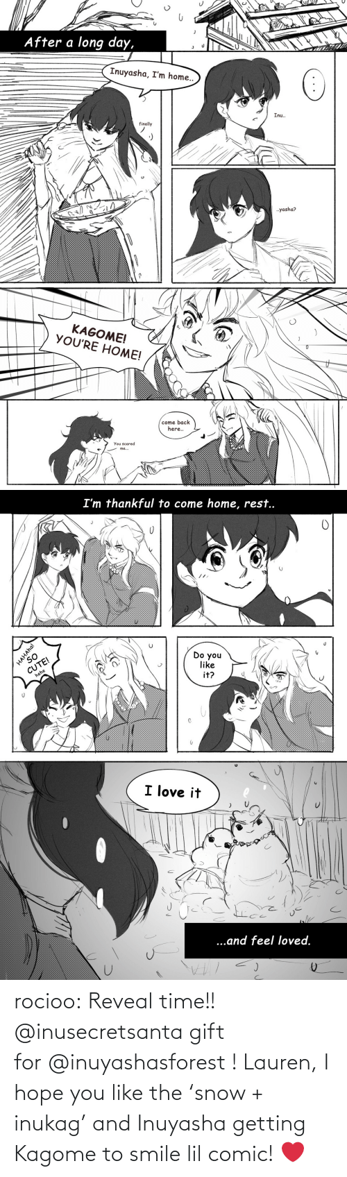 Time: rocioo: Reveal time!! @inusecretsanta gift for @inuyashasforest ! Lauren, I hope you like the 'snow + inukag' and Inuyasha getting Kagome to smile lil comic! ❤