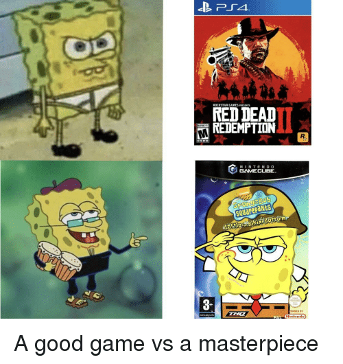 Game, Games, and Good: ROCKSTAR GAMES PRESENTS  RED DEAD  REDEMPTION  N INTEND O  GAMECUBE  squarepaNts  3  ENSED BY  www.pegiintc  Ninlendo A good game vs a masterpiece