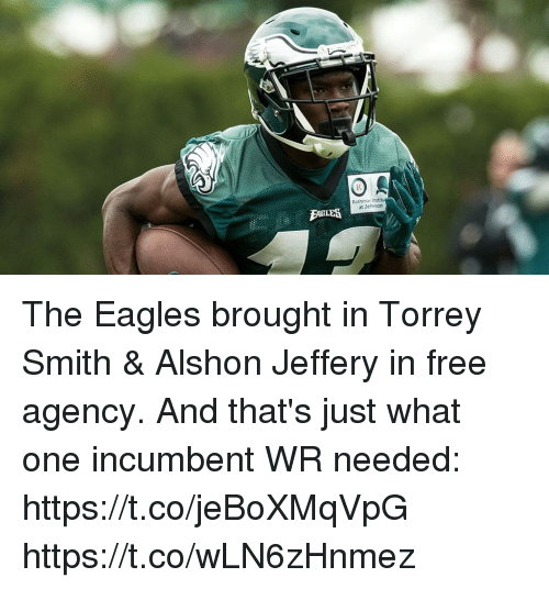 Philadelphia Eagles, Memes, and Alshon Jeffery: Rothman Institu  at Jeterson The Eagles brought in Torrey Smith & Alshon Jeffery in free agency.  And that's just what one incumbent WR needed: https://t.co/jeBoXMqVpG https://t.co/wLN6zHnmez