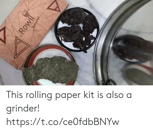 rolling: Rowll  CUnbleasined This rolling paper kit is also a grinder! https://t.co/ce0fdbBNYw