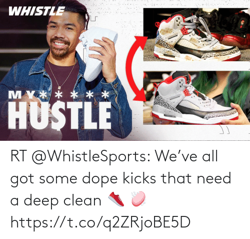 clean: RT @WhistleSports: We've all got some dope kicks that need a deep clean 👟 🧼 https://t.co/q2ZRjoBE5D