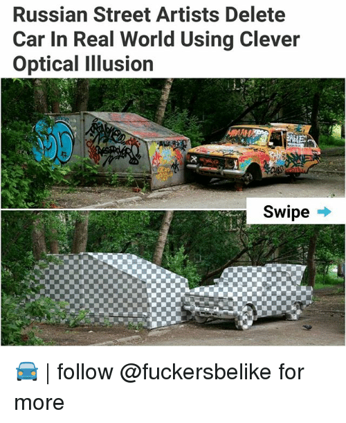 Cleverity: Russian Street Artists Delete  Car In Real World Using Clever  Optical Illusion  Swipe -* 🚘 | follow @fuckersbelike for more