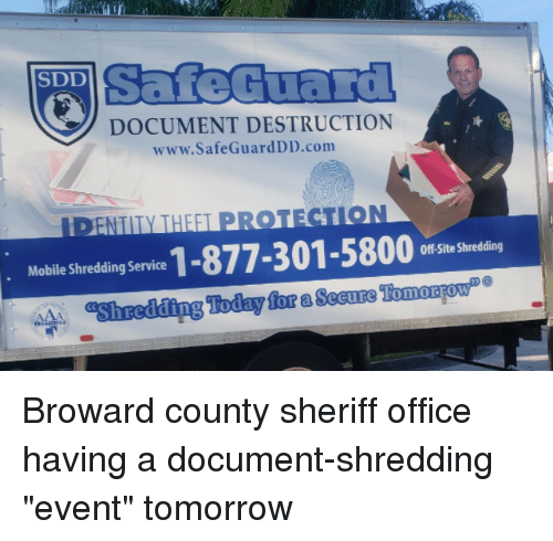Office, Today, and Tomorrow: SafeGuard  SDD  DOCUMENT DESTRUCTION  www.SafeGuardDD.com  ENTILY THEEL PRO  Molil sedin serice 1-877-301-5800 n  Shredding Today for a Secuze Tomoarowe  Off-Site Shredding