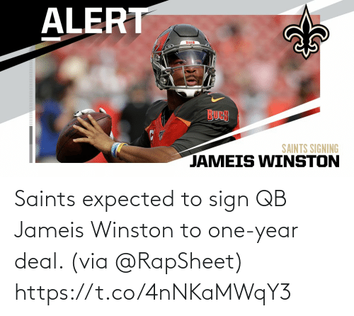 deal: Saints expected to sign QB Jameis Winston to one-year deal. (via @RapSheet) https://t.co/4nNKaMWqY3
