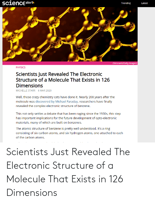scientists: Scientists Just Revealed The Electronic Structure of a Molecule That Exists in 126 Dimensions