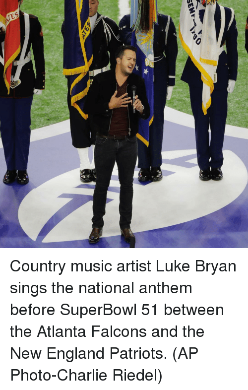 New England Patriot: SEM  SELF Country music artist Luke Bryan sings the national anthem before SuperBowl 51 between the Atlanta Falcons and the New England Patriots. (AP Photo-Charlie Riedel)
