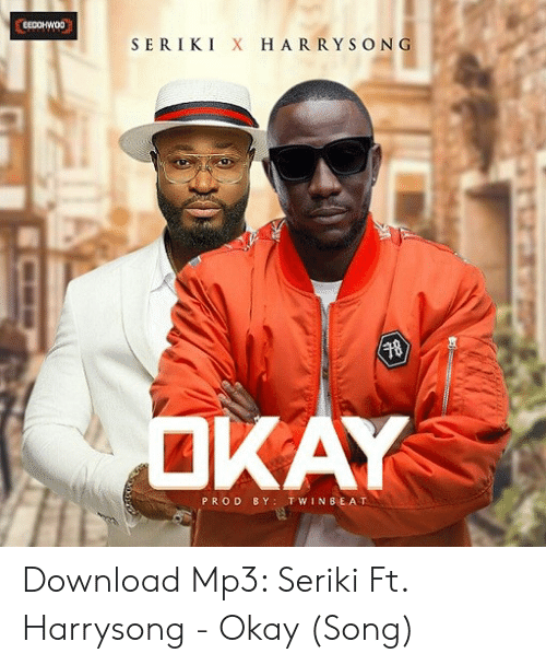 SERIKIX H ARRYSONG 18 KAY PROD BY TWINBE AT Download Mp3