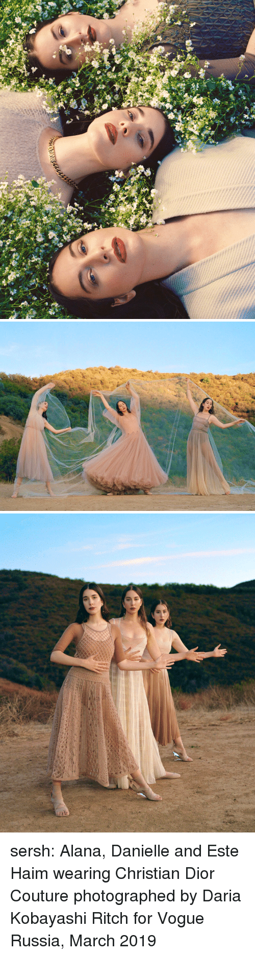 vogue: sersh: Alana, Danielle and Este Haim wearing Christian Dior Couturephotographed by Daria Kobayashi Ritch for Vogue Russia, March 2019