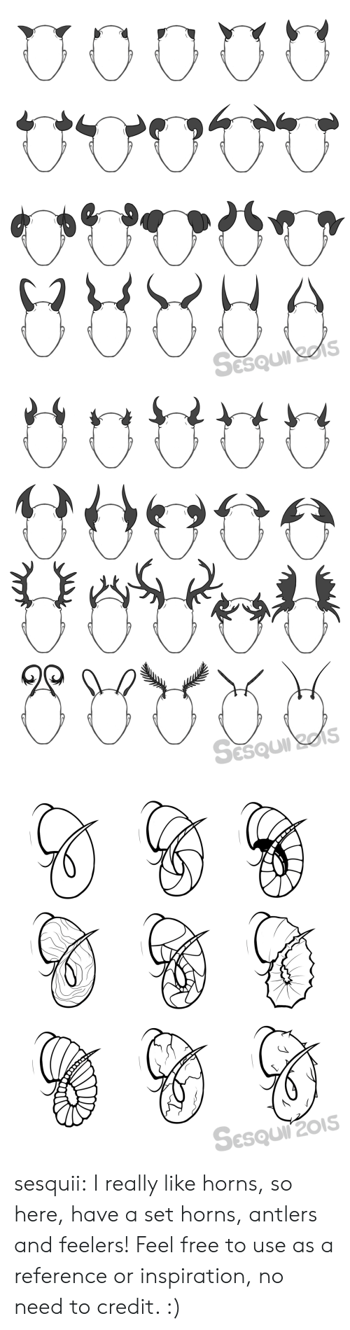 Target, Tumblr, and Blog: Sesquirzes   Sesquirzes   SESQUIT201S sesquii: I really like horns, so here, have a set horns, antlers and feelers! Feel free to use as a reference or inspiration, no need to credit. :)