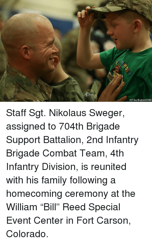 "Family, Memes, and Colorado: SGT Asa Bingham/DVIDS Staff Sgt. Nikolaus Sweger, assigned to 704th Brigade Support Battalion, 2nd Infantry Brigade Combat Team, 4th Infantry Division, is reunited with his family following a homecoming ceremony at the William ""Bill"" Reed Special Event Center in Fort Carson, Colorado."