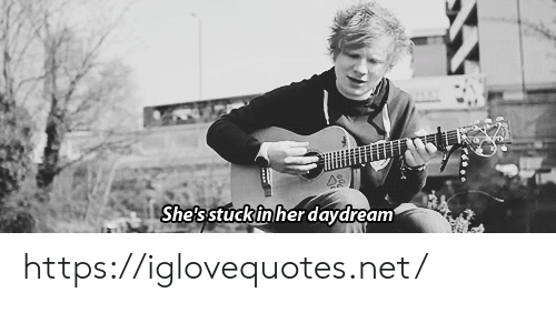 Her, Net, and Href: She's stuckin her daydream https://iglovequotes.net/