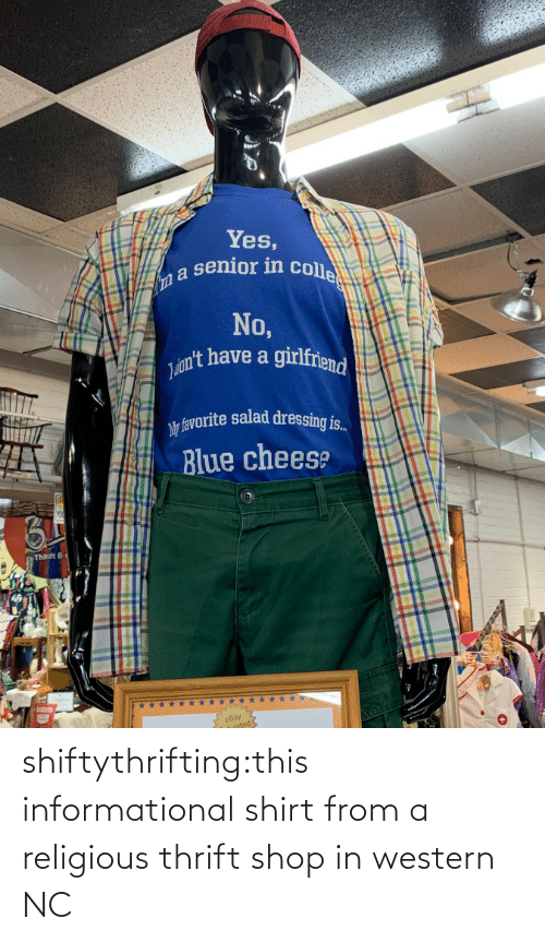 tumblr: shiftythrifting:this informational shirt from a religious thrift shop in western NC