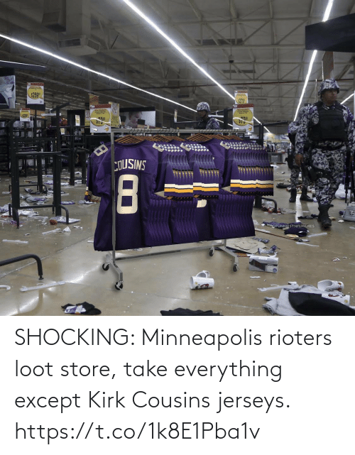 NFL: SHOCKING: Minneapolis rioters loot store, take everything except Kirk Cousins jerseys. https://t.co/1k8E1Pba1v