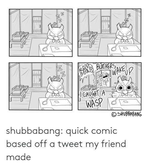 friend: shubbabang:  quick comic based off a tweet my friend made
