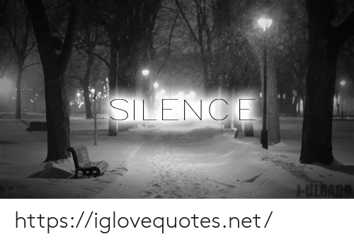 Silence, Net, and Href: SILENCE  -ULGADO https://iglovequotes.net/