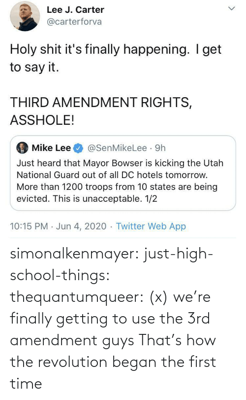 first: simonalkenmayer:  just-high-school-things:  thequantumqueer:   (x)    we're finally getting to use the 3rd amendment guys   That's how the revolution began the first time