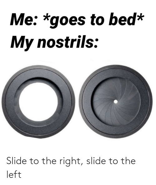 right: Slide to the right, slide to the left