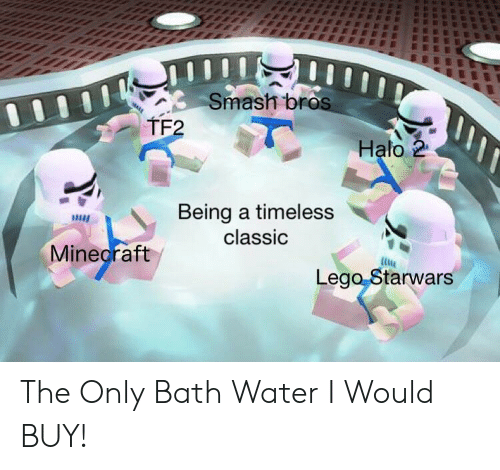 Halo, Lego, and Minecraft: Smash bros  TF2  Halo 2  Being a timeless  classic  Minecraft  Lego Starwars The Only Bath Water I Would BUY!