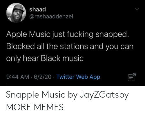 Music: Snapple Music by JayZGatsby MORE MEMES
