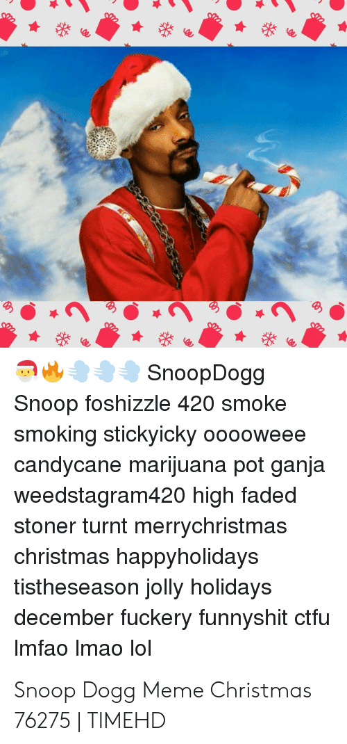 Snoop Dogg Christmas.Snoopdogg Snoop Foshizzle 420 Smoke Smoking Stickyicky