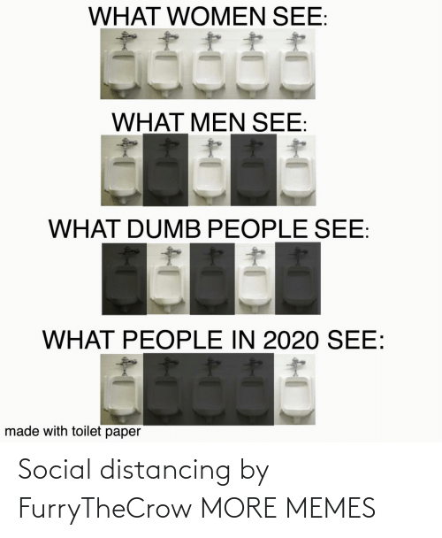 memes: Social distancing by FurryTheCrow MORE MEMES