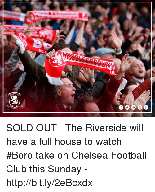 Full House: SOLD OUT | The Riverside will have a full house to watch #Boro take on Chelsea Football Club this Sunday - http://bit.ly/2eBcxdx