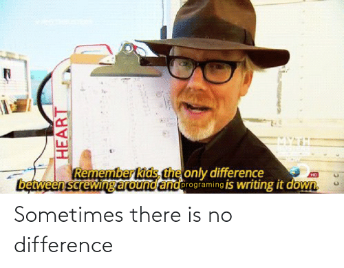 sometimes: Sometimes there is no difference