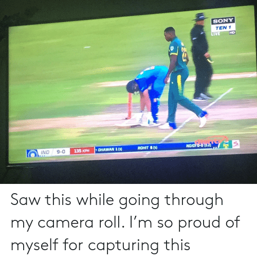 SONY TEN 1 HD LIVE NGIOTO-D O2 DHAWAN 1 ROHIT S IND 135 KPH