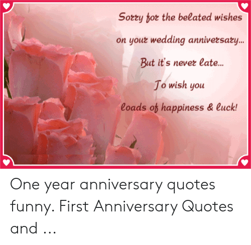 🐣 25+ Best Memes About One Year Anniversary Quotes Funny ...