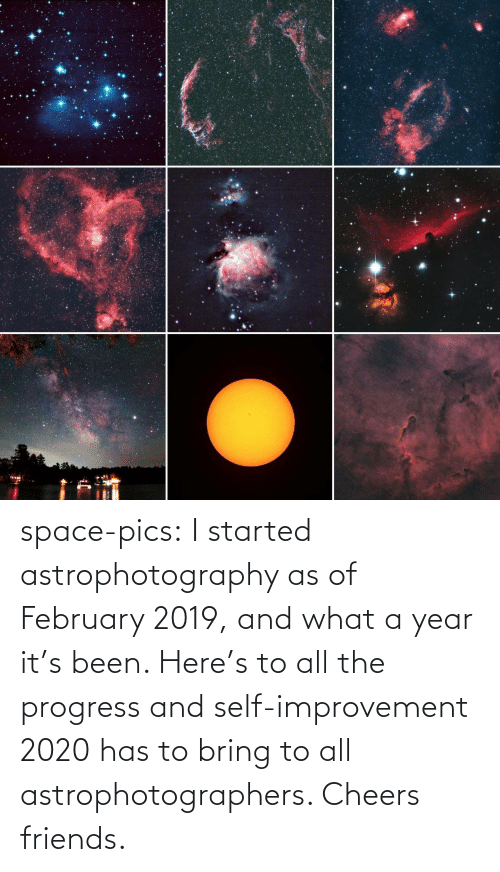 year: space-pics:  I started astrophotography as of February 2019, and what a year it's been. Here's to all the progress and self-improvement 2020 has to bring to all astrophotographers. Cheers friends.