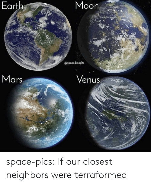 were: space-pics:  If our closest neighbors were terraformed